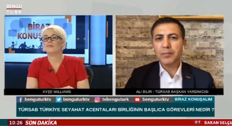 TURSAB Başkan Yardımcısı Ali Bilir Bengütürk TV'de Pandemi Sonrasını Değerlendirdi...